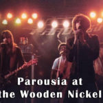 Parousia at the Wooden Nickel