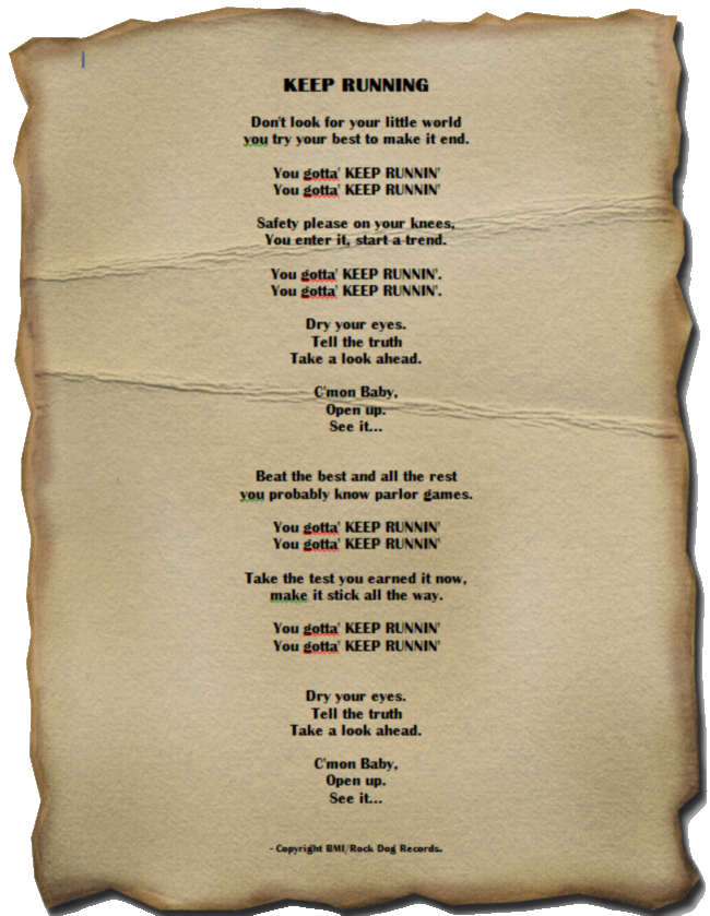 Keep Running Lyrics (as written on the original papyrus)